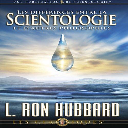 Les Différences Entre la Scientologie et D'autres Philosophies [Differences Between Scientology & Other Philosophies] cover art