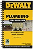 DEWALT Plumbing Code Reference: Based on the 2018 International Plumbing and Residential Codes (DEWALT Series)