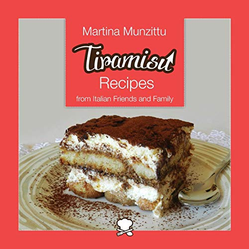 Tiramisu Recipes from Italian Friends and Family