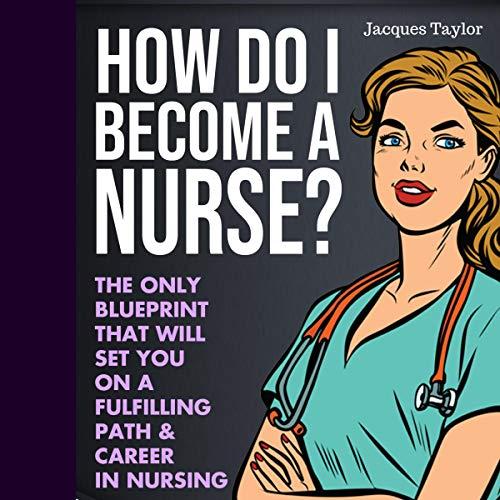 『How Do I Become a Nurse?』のカバーアート