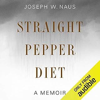 Straight Pepper Diet audiobook cover art