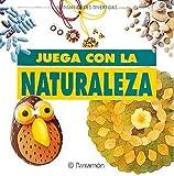 Juega con la naturaleza (Manualidades divertidas)