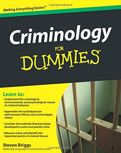 Compare Textbook Prices for Criminology For Dummies 1 Edition ISBN 8601300284026 by Briggs, Steven