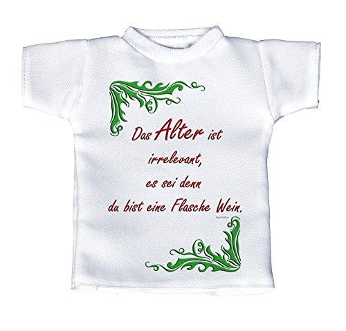 handmade-in-nb Mini T-Shirt, Flaschenshirt, Autofensterdekoration, Weiß Mit Aussagekräftigen Spruch Geburtstag – Das Alter Ist Irrelevant, Es Sei Denn Du Bist Eine Flasche Wein.