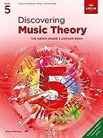 Discovering Music Theory, The ABRSM Grade 5 Answer Book (Theory workbooks (ABRSM))