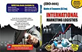 (M.COM) International Marketing Logistics (IBO-05) (In English) For IGNOU exam
