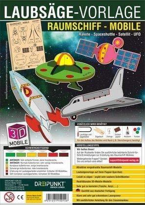 Laubsägevorlage Raumschiff (Mobile): Laubsägevorlage für ein Mobile mit 4 Raumschiffen