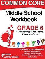 Common Core Middle School Workbook Grade 6 1511530499 Book Cover
