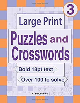 Large Print Puzzles and Crosswords: Volume 3