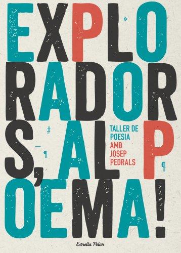 Exploradors, Al Poema! (Lectors avançats)