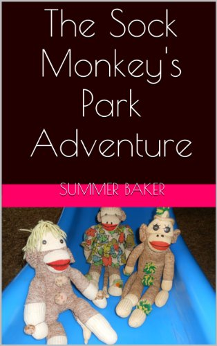 The Sock Monkey's Park Adventure (English Edition)