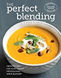 The Perfect Blending Cookbook