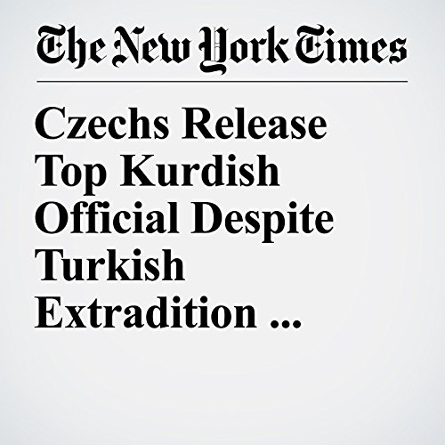 Czechs Release Top Kurdish Official Despite Turkish Extradition Request copertina