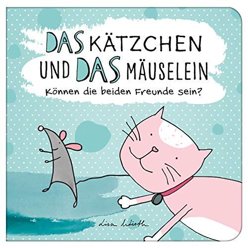 Das Kätzchen und das Mäuselein - können beide Freunde sein | Lustiges Kinderbuch über Freundschaft | Bilderbuch für Kinder ab 3 Jahre | Lustige Kindergeschichte Maus und Katze