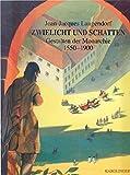 Zwielicht und Schatten: Gestalten der Monarchie 1550-1900 - Jean J Langendorf