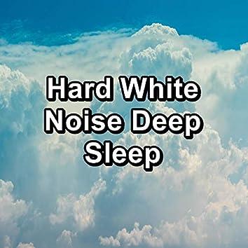 Hard White Noise Deep Sleep