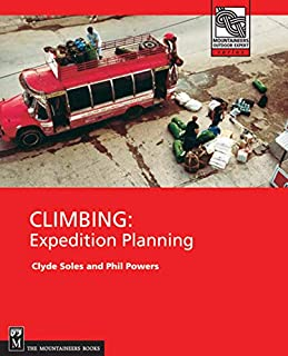 Climbing: Expedition Planning (Mountaineers Outdoor Expert)