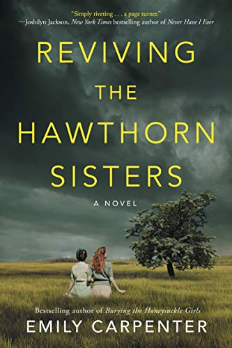 Reviving the Hawthorn Sisters by [Emily Carpenter]