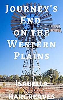 Journey's End on the Western Plains (Western Plains series Book 2) by [Isabella Hargreaves]