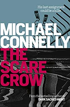 The Scarecrow by [Michael Connelly]