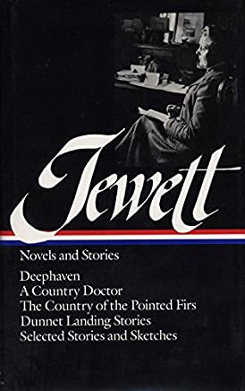 Jewett Novels and Stories