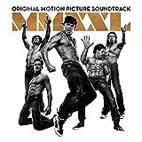 Magic Mike XXL (Original Motion Picture Soundtrack) [Explicit]
