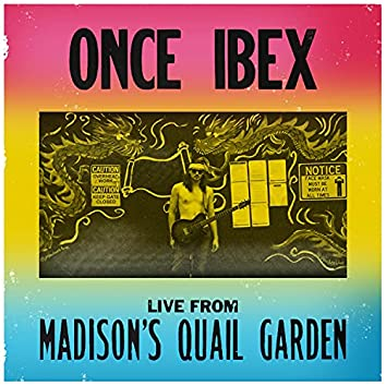 Live From Madison's Quail Garden