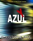 Y AZUL: La extraña historia de Meg Sanders (Spanish Edition)