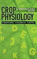 Crop Physiology A Terminology Book