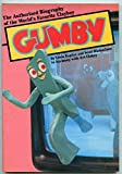 Gumby: The Authorized Biography of the World's Favorite Clayboy