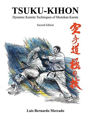Tsuku Kihon: Dynamic Kumite Techniques of Shotokan Karate