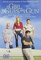 GIRL 3 GUYS & A GUN