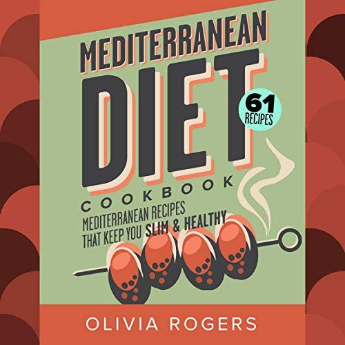 Mediterranean Diet Cookbook, 2nd Edition