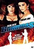 Bandidas [DVD]...
