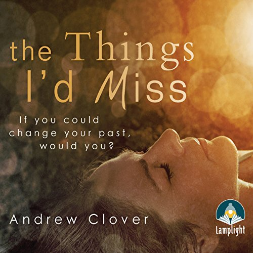 The Things I'd Miss cover art
