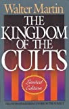 The Kingdom of the Cults/Limited by Walter Ralston Martin (1992-04-03)