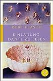 Einladung, Dante zu lesen (Fischer Klassik) - Kurt Flasch