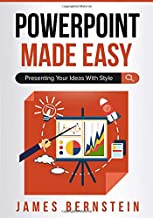 PowerPoint Made Easy: Presenting Your Ideas With Style (Computers Made Easy)