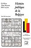 Histoire Politique De La Belgique - De 1830 À Nos Jours