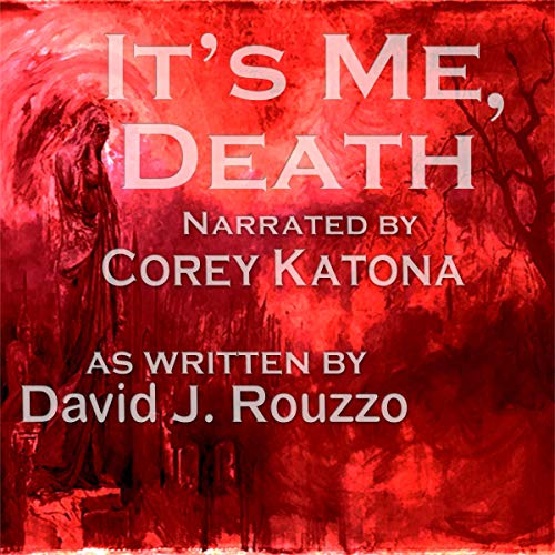 It's Me, Death audiobook cover art