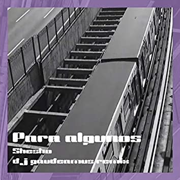 Para Algunos (Dj Gaudeamus Remix)