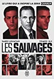 Les Sauvages, Tomes 1 & 2