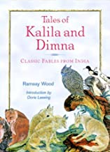 Tales Of Kalila And Dimna by Ramsey Wood (March 01,2000)