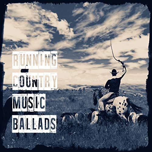 Running Country Music Ballads