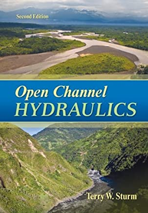 Open Channel Hydraulics by Terry Sturm (2009-03-23)