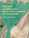 Dirección y planificación de servicios y eventos en restauración (Hostelería y Turismo)