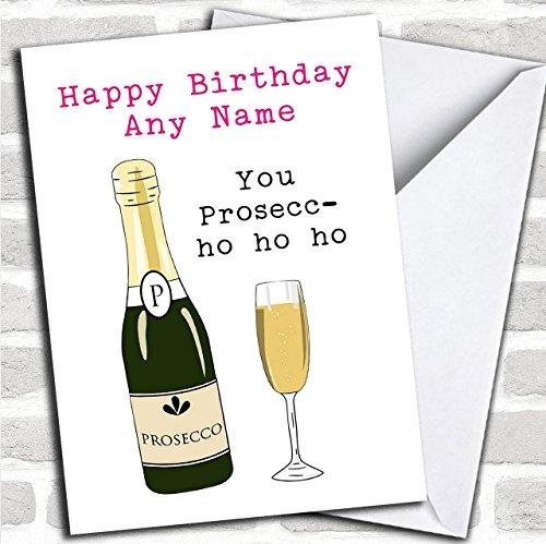 Grappige Prosecco Ho Ho Ho op maat gemaakte verjaardagswenskaart- verjaardagskaarten/grappige & Spoof verjaardagskaarten
