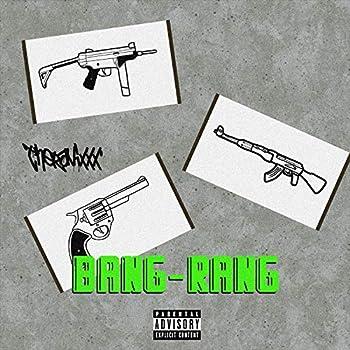 Bang Rang [Explicit]