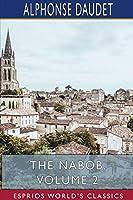 The Nabob, Volume 2 (Esprios Classics)