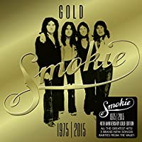 GOLD: Smokie Greatest Hits (40th Anniversary Edition 1975-2015) (Deluxe)